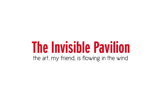 The Invisible Pavilion